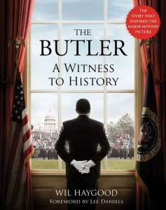 "Wil Haygood's book, ""The Butler, a Witness to History,"" is available today."